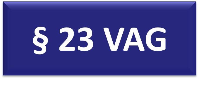 § 23 VAG