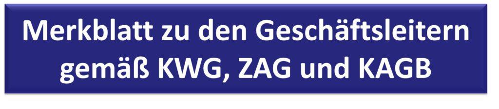 Merkblatt zu den Geschäftsleitern gemäß KWG, ZAG und KAGB